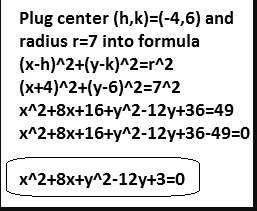 Determine the equation for the circle with center (-4,6) and radius 7